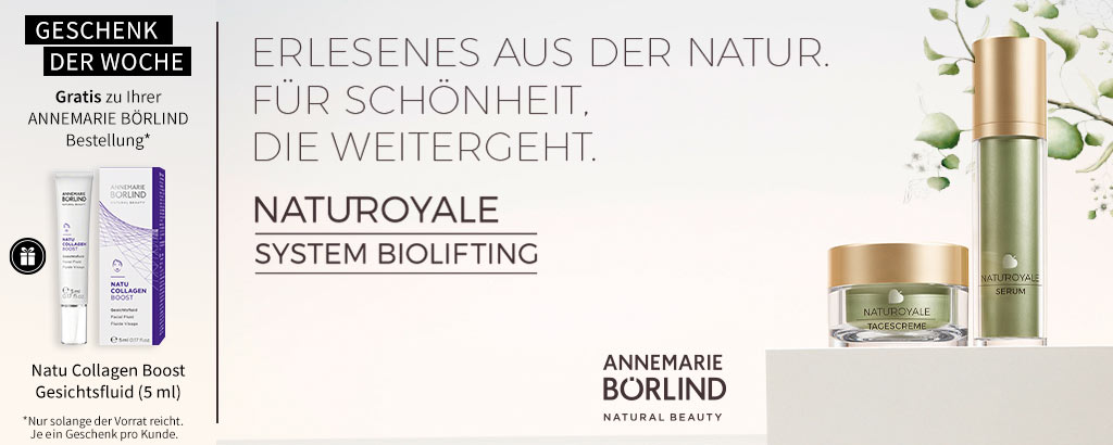 ANNEMARIE BÖRLIND Naturoyale Biolifting Pflege - jetzt entdecken