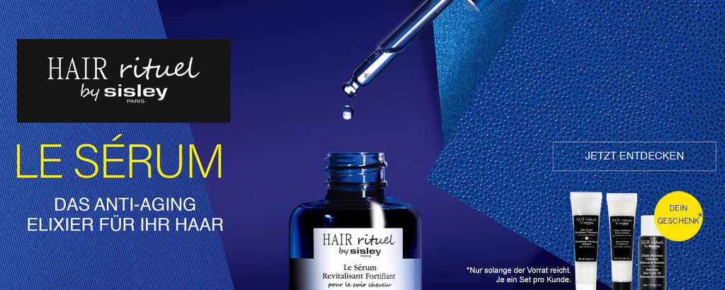 Hair Rituel by Sisley - Le Sérum Revitalisant Fortifiant - jetzt entdecken
