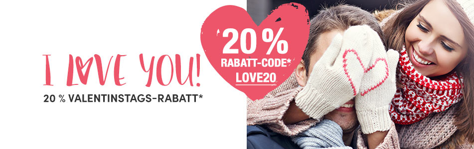 20 % Valentinstags-Rabatt - Code: LOVE20
